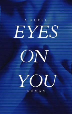 Eyes On You [2021] by timesnew-roman