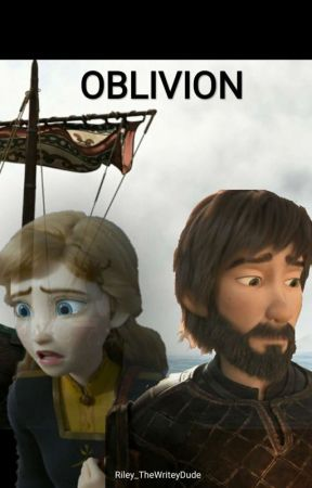Oblivion - A Hiccanna Story by Riley_TheWriteyDude