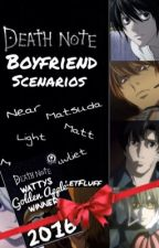 Death Note Boyfriend Scenarios/One Shots! (Death Note Wattys/Golden Apple 2016) by VioletFluff