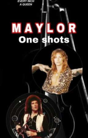 Maylor one shots songs  by rogermaybenhazzello