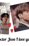 [Completed]Doctor Jeon I love you ❤️ |Taekook cover