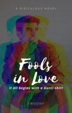 Fools in Love by Twoony