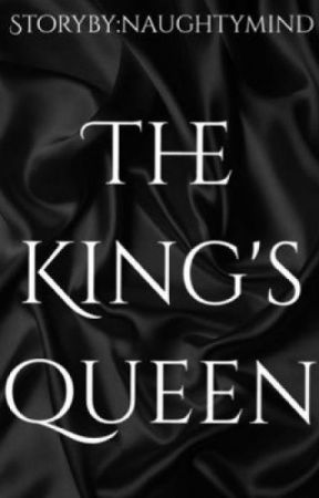 The King's Queen by VatsDWriter