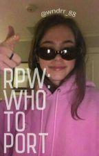 RPW: Who To Port by wndrr_88
