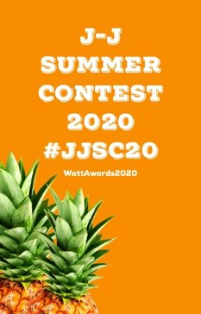 J-J Summer Contest #JJSC2020 by WattAwards2021