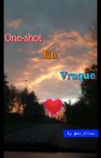 One-shot en vraque par Plume_errrante