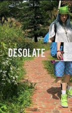 Desolate by lucid_billie