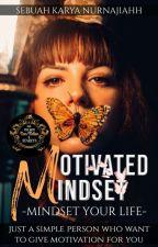 MOTIVATED MINDSET [C] ✔️ by Nurnajiahh