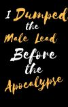 I Dumped the Male Lead Before the Apocalypse (MTL) cover