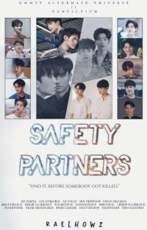 Safety Partners [GMMTV Actors AU] • [COMPLETED] by raelhowz