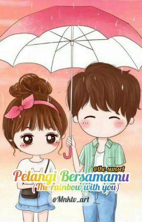 Pelangi Bersamamu (the Rainbow with you) by Mnktv_art