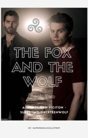 The Fox and The Wolf - Book Two by EmeraldLuna14