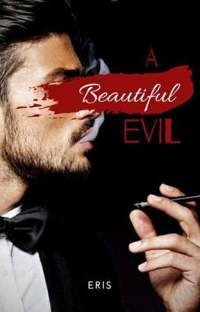 A Beautiful Evil by eristhedarkauthor