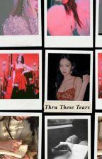thru these tears | kjn x lty  by bellajsuh