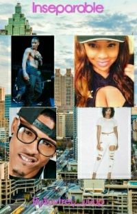 Inseparable (Trey Songz and August Alsina love/hate story) *book 3* cover