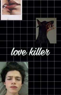 Love Killer [ЗАКОНЧЕНО]
