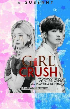 girl crush.      °'meanie by subenny