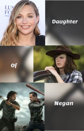 {Daughter of Negan} by _MrsMorgan_