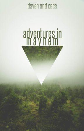 Adventures in Mayhem by semaphorism