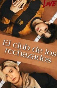 ::El Club De Los Rechazados:✿:KookV:: cover