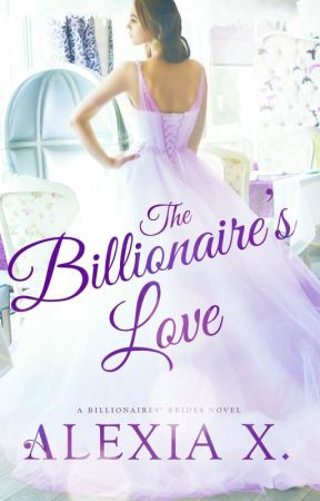 The Billionaire's Love (Audiobook) by authoralexiax