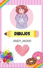 DIBUJOS :V by Andyakiakiaki032