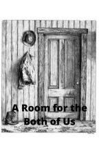 A Room for the Both of Us by Lindorica