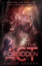 The Forbidden Act by amour-seraph