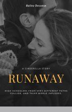 Runaway (A Cinderella Story) by BaileyDeconse