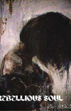 My Rebellious Soul. [Kim Teahyung FF] by R0s2al4ia