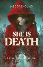 She is Death by MsGorehound