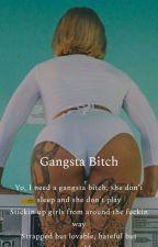 Gangsta Bitch  by dtxasia