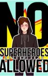 No Superheroes Allowed cover