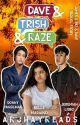 Dave & Trish & Raze (a Sequel Story Of JPD Movie) [Completed] by