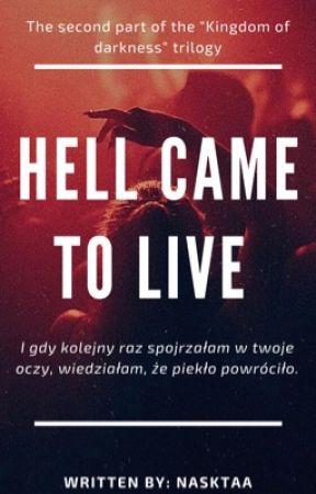 Hell Came To Live by Nasktaa_