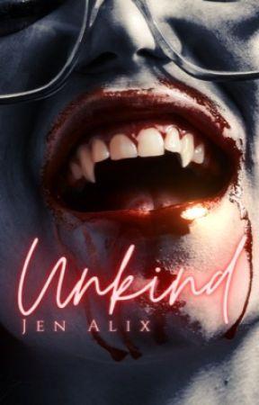 Unkind #2 by jenalix_