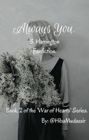 𝐀𝐋𝐖𝐀𝐘𝐒 𝐘𝐎𝐔 ━━ S.Harrington² by HibaMudassir