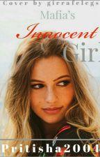 Mafia's innocent girl ✅  by Pritisha20