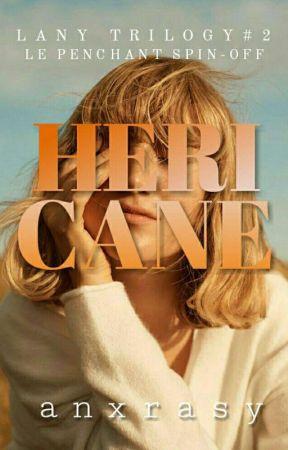 Hericane (LANY Trilogy #2) by anxrasy
