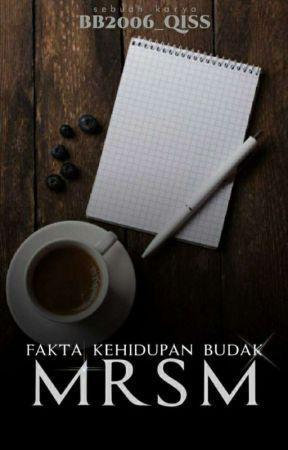 Fakta Kehidupan Budak MRSM by Bb2006_qiss