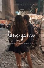 Long game by xmulticutiesx