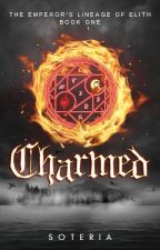 Charmed: The Emperor's Lineage of Elith 1 by xxsoteria