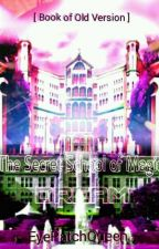 The Secret School Of Magic: Just a Dream (OLD VERSION) by Kimjof_14