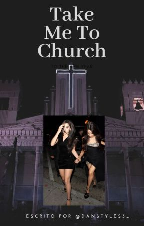 Take  Me To Church by danstyles3_