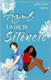 ⚧   Azul é a Cor do Silêncio cover