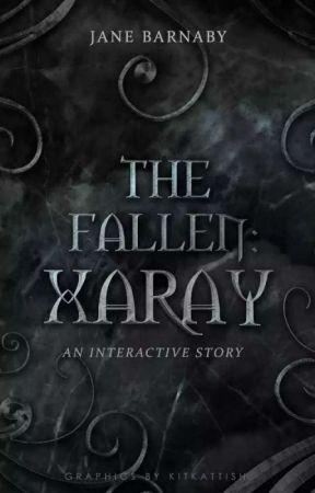 The Fallen: Xaray | An Interactive Story by FireAlwaysReturns