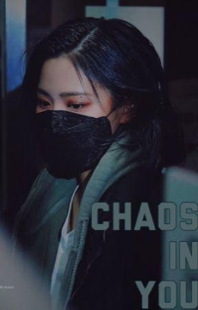 Chaos in you || Ryeji by itzyau