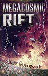 Megacosmic Rift [#Galactic] [#SciFi] #5 cover