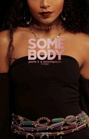 Somebody by anyroyals