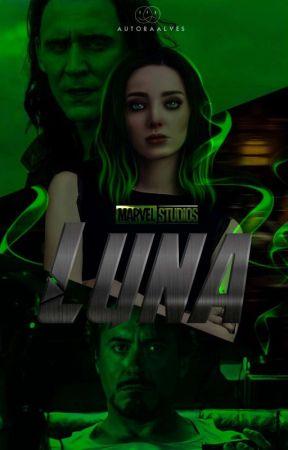 LUNA - Avengers (Atualizações Às Segundas E Terças) by autoraalves